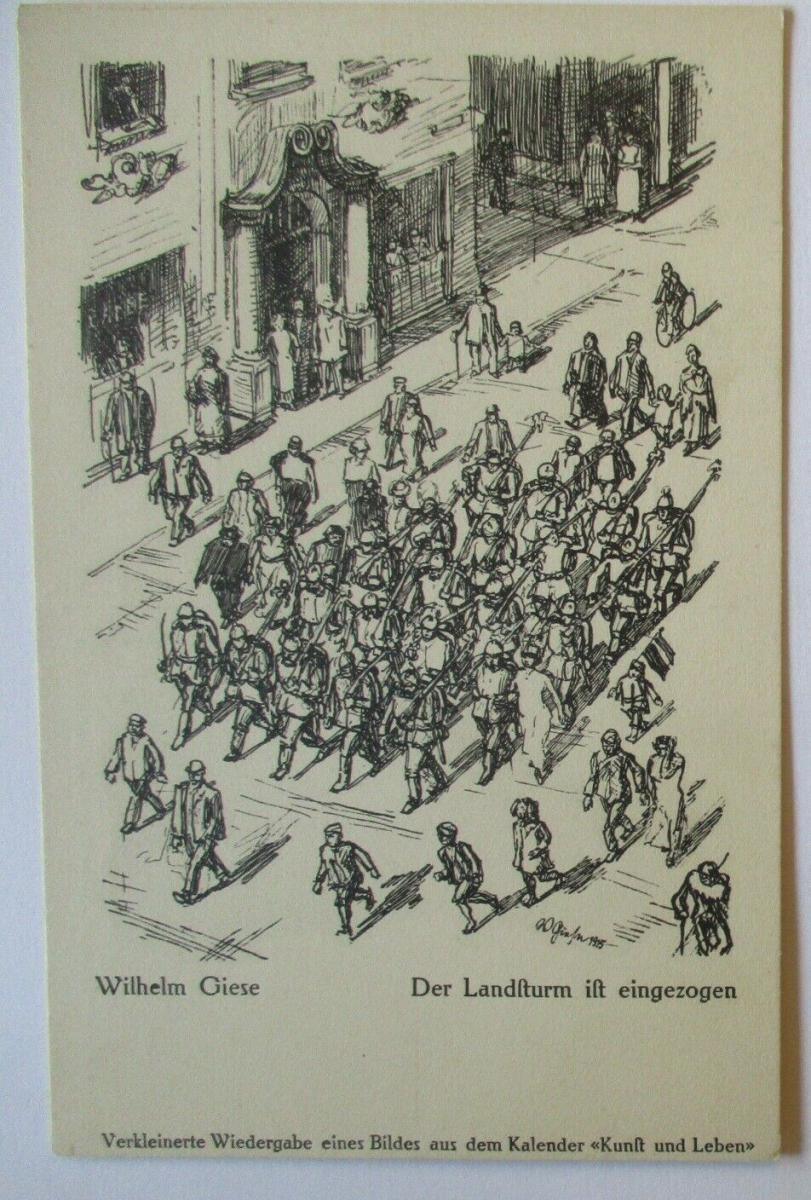 Patriotik Künstlerkarte Landsturm ist eingezogen sign. Wilhelm Giese (8370) 0