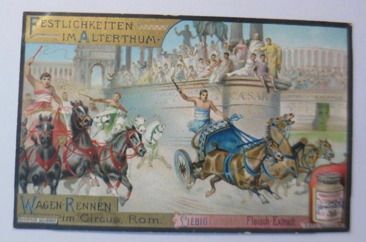 Liebig, Serie 449, Festlichkeiten im Alterthum, Wagen Rennen Circus Rom♥ 0