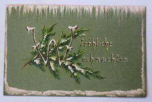 Weihnachten, Tannenzweig, Eiszapfen, 1905, Prägekarte  ♥ (57669)