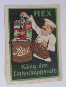 Vignetten  Rex König der Einkochapparate  1910 ♥ (49484)