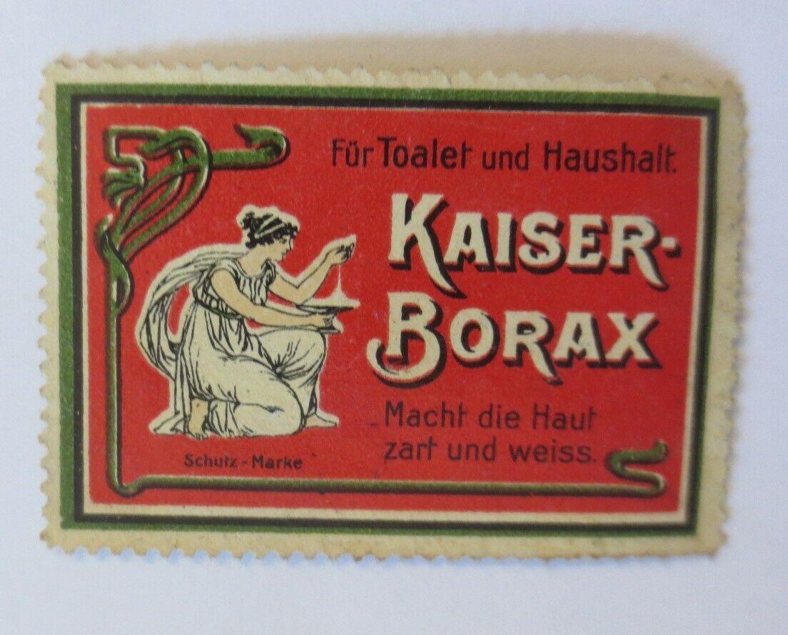 Vignetten  Kaiser-Borax Macht die Haut zart und Weiss  1910 ♥ (49450) 0