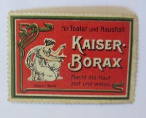 Vignetten  Kaiser-Borax Macht die Haut zart und Weiss  1910 ♥ (49450)