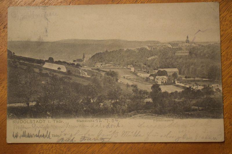 AK  Rudolstadt, Stadtkirche, Pörzbrauerei, 1904 gelaufen