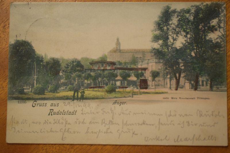 AK Gruss aus Rudolstadt, Anger, 1899 gelaufen