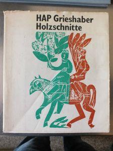 Buch: HAP Griehaber, Holzschnitte, Karl-Heinz Kukla, Horst Zimmermann, 160 S.