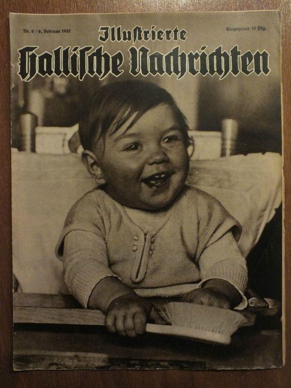 Illustrierte Hallische Nachrichten, Nr. 6, 6. Februar 1932,  Halle/S.