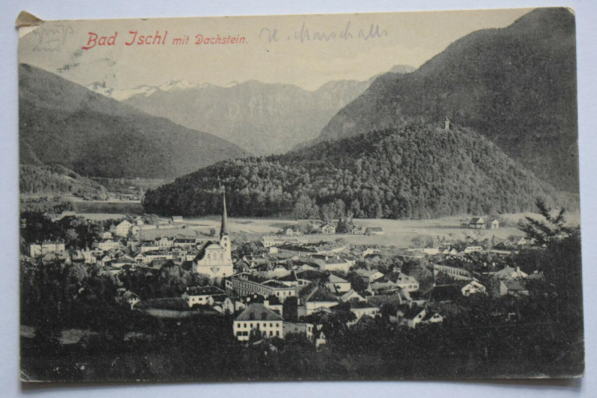 Ak Bad Ischl mit Dachstein, 1905 gelaufen