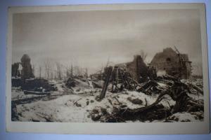 Ak Trümmer eines im Gefechtsgebiet liegenden Gehöftes -  um 1915  nicht gelaufen