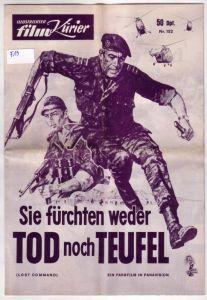 Illustrierter Film-Kurier IFK Nr. 152 Sie fürchten weder Tod noch Teufel (Lost Command). Ein Farbfilm in Panavisoin Columbia Pictures
