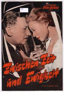 Illustrierte Film-Bühne IFB Nr. 3511 Zwischen Zeit und Ewigkeit. Ein Farbfilm der neuen Terra im Europa Filmverleih