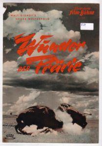 Illustrierte Film-Bühne IFB Nr. 2800 Wunder der Prärie (The vanishing prairie). Walt Disney's [Disney] neuer Welterfolg