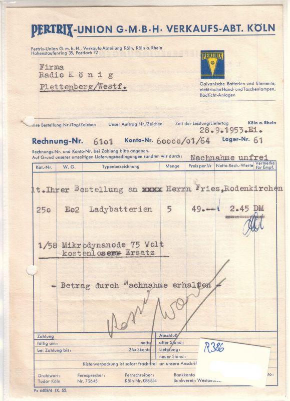Rechnung Pertrix-Union GmbH Verkaufsabteilung Köln 1953 galvanische Batterien elektrische Hand- und Taschenlampen Radlicht-Anlagen Pertrix-Union