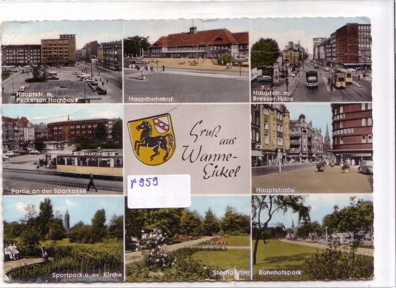 AK Gruß aus Wanne-Eickel Mehrbildkarte Hauptstr. mit Peckelsen Hochhaus, Partie an der Sparkasse, Sportpark und evang. Kirche, Hauptbhanhof, Hauptstraße, 1964 gelaufen