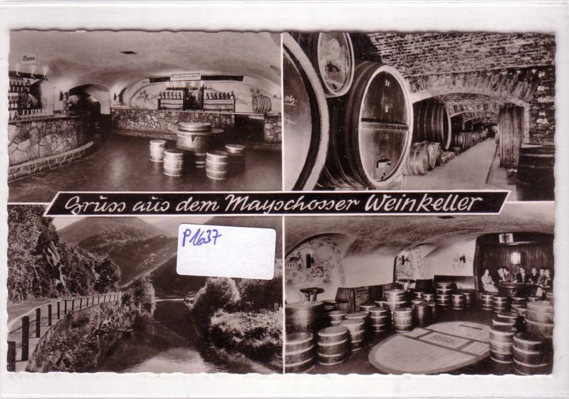 Gruss aus dem Mayschosser Weinkeller Mayschoss Ahr