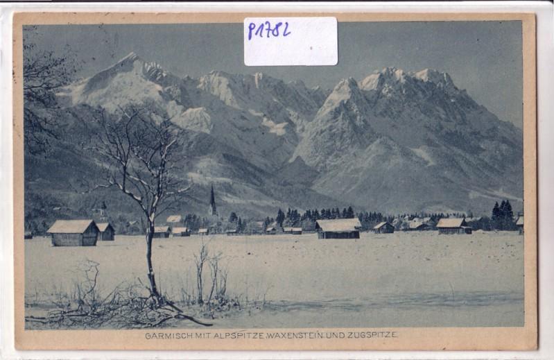 AK Garmisch mit Alpspitze Waxenstein und Zugspitze