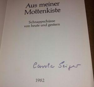 """""""Aus meiner Mottenkiste - Schnappschüsse von heute und gestern - 1982 - Missionarischer Berufstätigen Ring e.V. - auf TS Signatur der Autorin """"""""Carola Geiger"""""""""""" Geiger, Carola"""