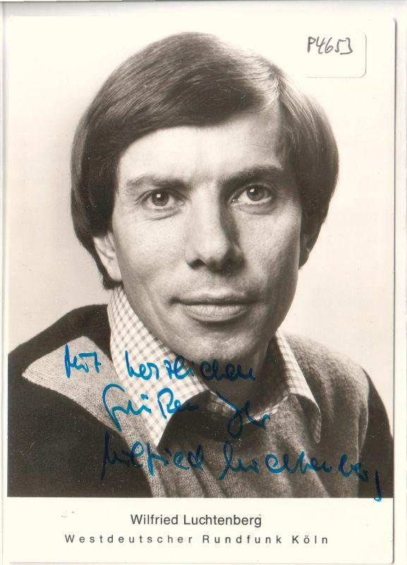 Autogrammkarte Wilfried Luchtenberg signiert, WDR, ungelaufen - herausgegeben von der Pressestelle des Westdeutschen Rundfunks Köln [Westdeutscher Rundfunk] 0