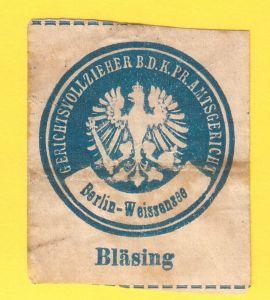 """""""Siegelmarke Gerichtsvollzieher b. d. K. Pr. Amtsgericht Berlin-Weissensee - """"""""Bläsing"""""""""""""""