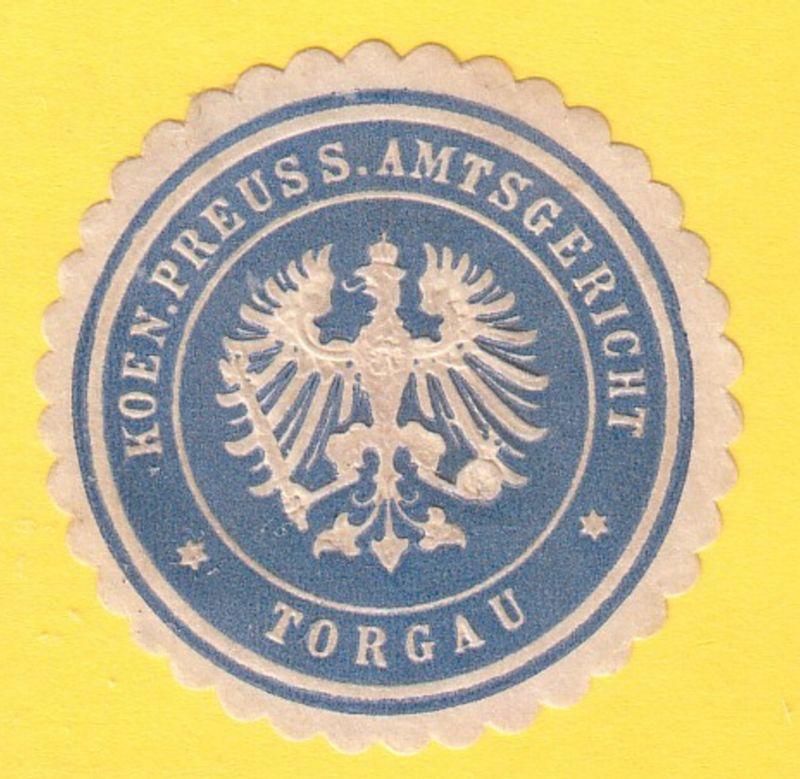 Koen. Preuss. Amtsgericht Torgau