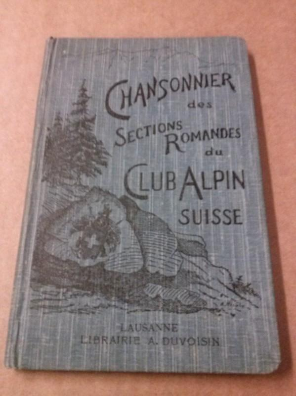 Chansonnier des Sections romandes du CLUB ALPIN SUISSE. Edité par la Section des Diablerets. 3me Edition Club Alpin Suisse