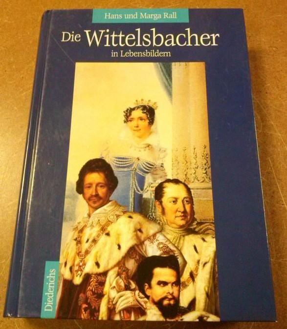 Die Wittelsbacher in Lebensbildern - Diederichs