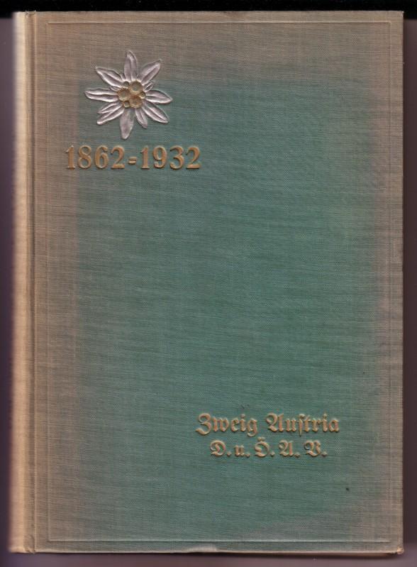 Festschrift Österreichischer Alpenverein Zweig Austria