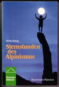Sternstunden des Alpinismus - Erzählungen / Bergsteiger-Bibliothek / Einbandmotiv: Kletterer auf Felsnadel in Joshua Tree, Kalifornien