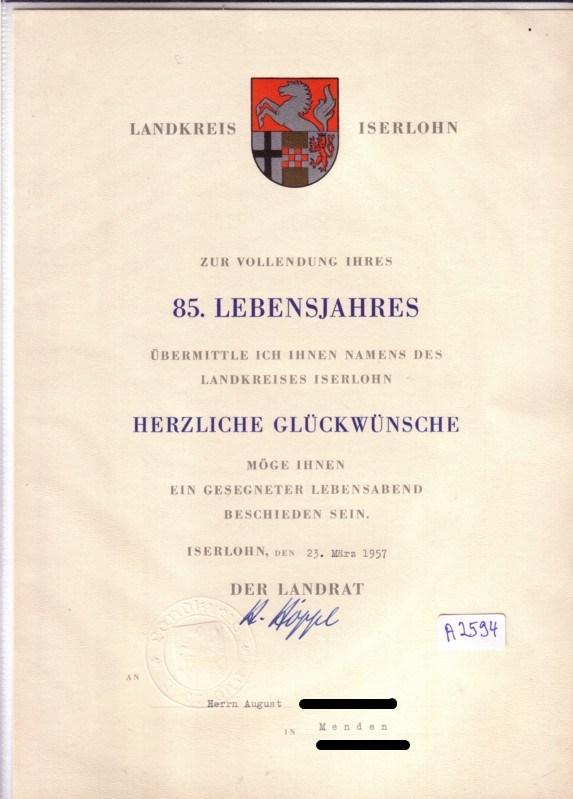 Landkreis Iserlohn - Herzliche Glückwünsche zur Vollendung des 85. Lebensjahres - Iserlohn, den 23. März 1957 - Unterschrift Landrat und Blindprägung im Papier Landkreis Iserlohn (Hrsg.)