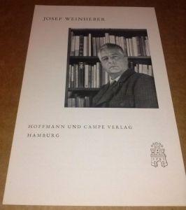 Josef Weinheber - Verlag Hoffmann und Campe, Hamburg - Faltblatt mit Titelbild - innen Pressestimmen, Neuerscheinungen und lieferbare Bücher des Autors