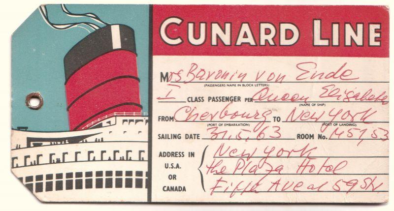 """Kofferanhänger Kofferzettel Cunard Line """"Stateroom"""" label [Baggage Tag]. Ausgefüllt für eine Mrs. Baronin von Ende, I. Class Passenger PER Queen Elisabeth from Cherbourg TO New York. Sailing Date: 1963. Address in USA: New York, the Plaza Hot..."""