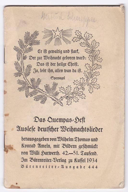 Das Quempas-Heft - Auslese deutscher Weihnachtslieder. Herausgegeben ...