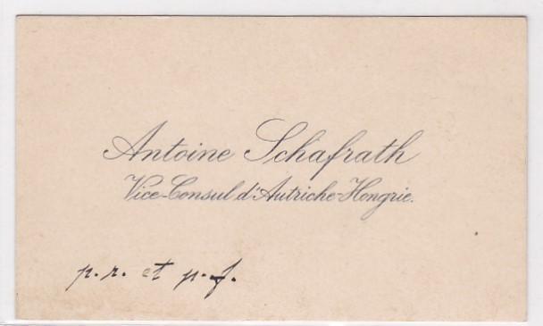 Visitenkarte Antoine Schafrath Vice-Consul d'Autriche-Hongrie