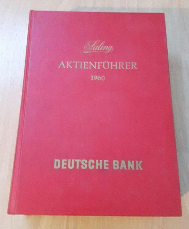 Aktienführer. Die Aktienwerte der deutschen Börsen 1960. 53. Ausgabe. Saling. Deutsche Bank. Deutsche Bank / Saling