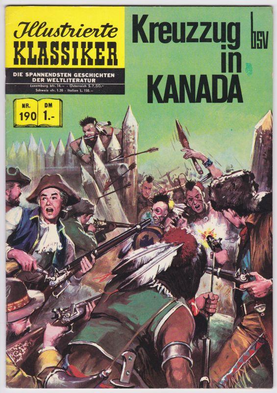 Kreuzzug in Kanada. Illustrierte Klassiker Nr. 190 Bildschriftenverlag (Hrsg.)
