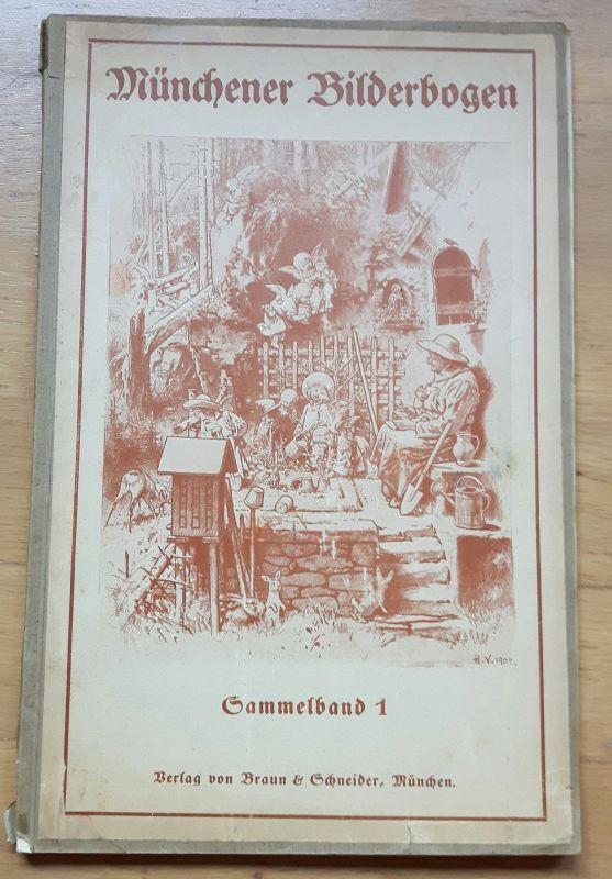 """Münchener Bilderbogen Sammelband 1. Frontill. """"H. V. 1904"""". Enthält 20 doppelseitige Bildtafeln (u.a. Oberländer, Reinicke, Muttenthaler, Kellenbach, Roegge, Cöster – Bilderbögen haben immer unterschiedliche Auflagen). Ehemaliges Bibliotheks-Exemplar m..."""