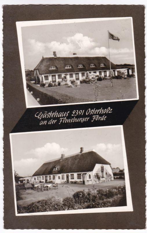 AK Osterholz Gästehaus an der Flensburger Förde Zweibildkarte 1967 gelaufen
