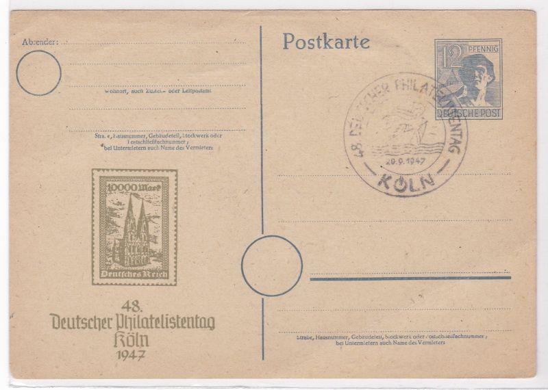 PK Ganzsache 48. Deutscher Philatelistentag 1947 Köln Stempel ungelaufen