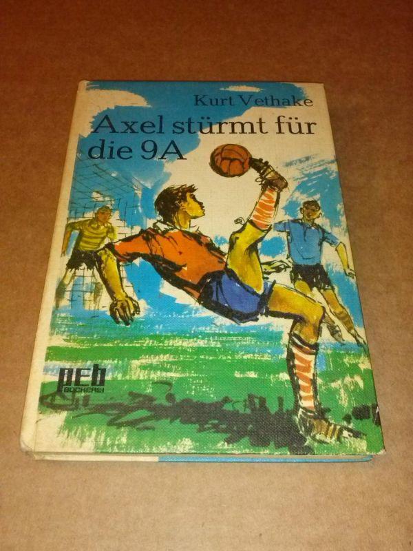 Axel stürmt für die 9A. 4. Auflage 1968 Vethake, Kurt