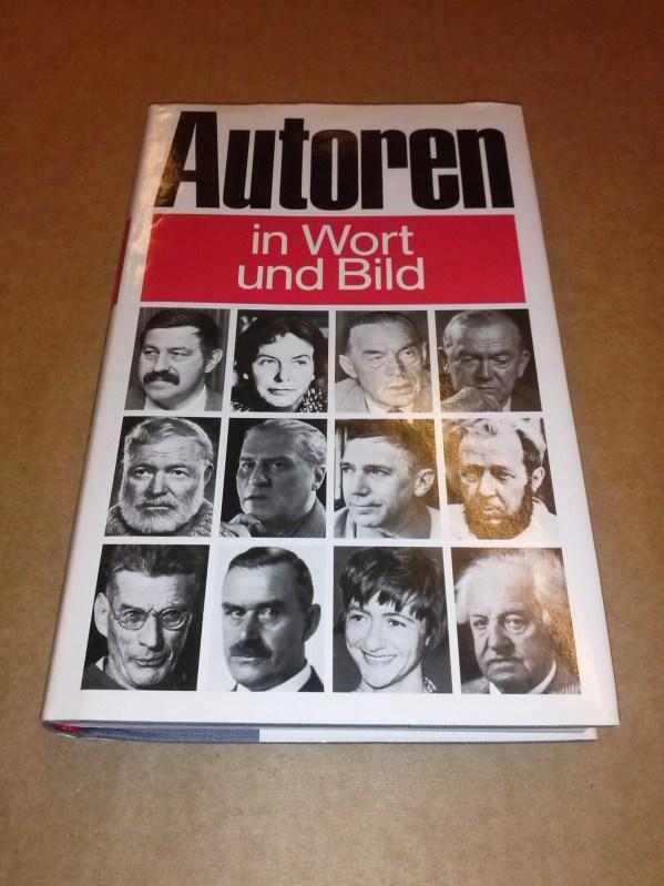 Autoren in Wort und Bild. Überreicht als Treuegabe für fünfjährige Mitgliedschaft. Buch-Nr. 1089 Bertelsmann Lesering Lektorat