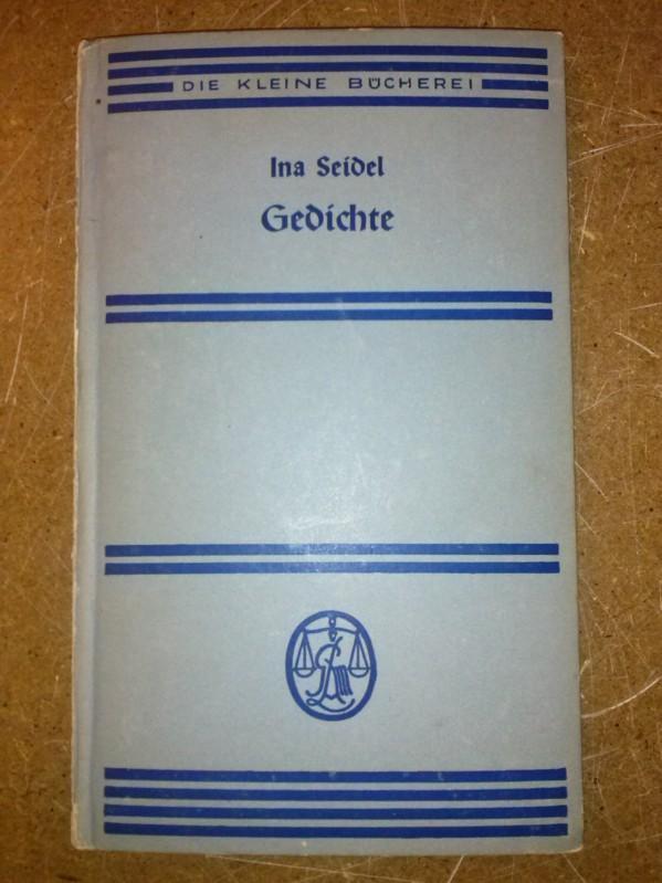 Gedichte - Die kleine Bücherei 132. Die vorliegende Auswahl wurde dem Band: Ina Seidel, Gesammelte Gedichte, Deutsche Verlagsanstalt, Stuttgart, entnommen. Seidel, Ina