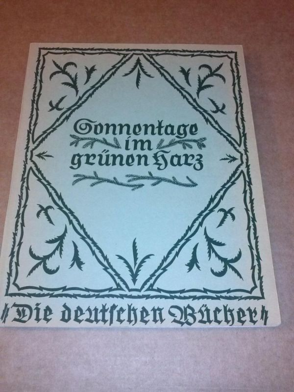 Sonnentage im grünen Harz - Die deutschen Bücher Die deutschen Bücher (Hrsg.)