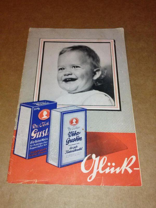 Glück und Wohlbefinden Ihrer Kinder - Vita-Gustin - Gustin von Dr. Oetker - mit Wiege-Tafel (unbeschr.) auf hint. Blatt Oetker, Dr.