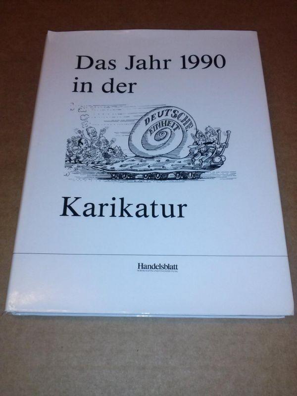 Das Jahr 1990 in der Karikatur Handelsblatt Düsseldorf
