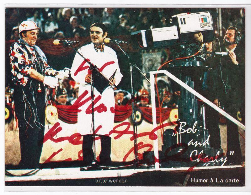 Autogrammkarte Bob und Charly signiert Humor a La carte Bühne Variete