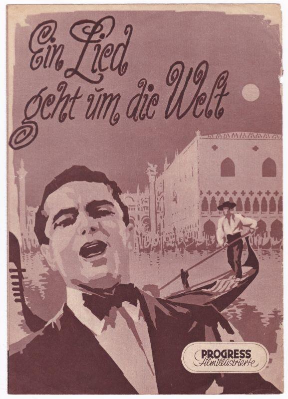 Progress Filmillustrierte Ein Lied geht um die Welt 11/56 Filmprogramm de Kowa - Filmprogramm von 1956 - Reich bebildert und illustriert!