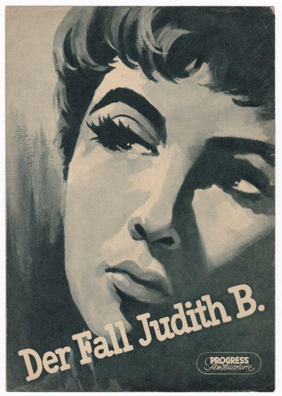 Progress Filmillustrierte Der Fall Judith B. 51/56 Filmprogramm V. Ferrari Sütö - Filmprogramm von 1956 - Reich bebildert und illustriert!