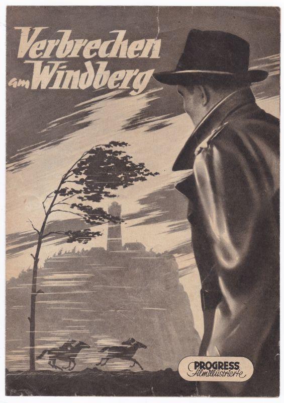 Progress Filmillustrierte Verbrechen am Windberg 72/56 Filmprogramm Vinklar - Filmprogramm von 1956 - Reich bebildert und illustriert!