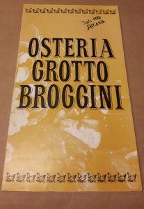 Speisenkarte - Osteria Grotto Broggini - mehrsprachig (de-spa) - Speisen- und Getränkekarte Grotto Broggini