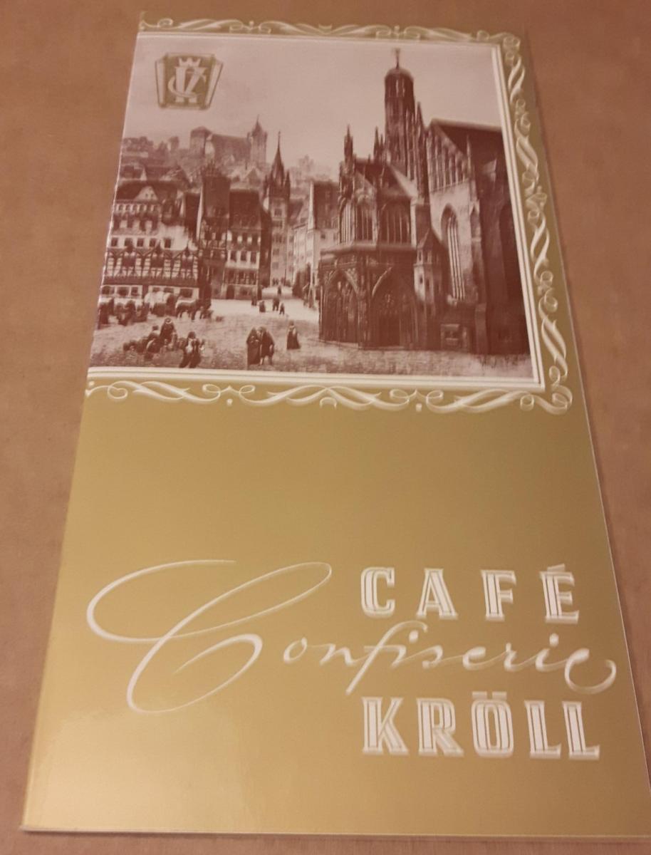 Getränkekarte aber auch mit kl. Speisen im Angebot - Hausgeschichte Café Confiserie Kröll - Nürnberg Café Confiserie Kröll