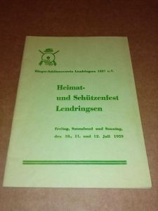 Heimat- und Schützenfest Lendringsen - Freitag, Sonnabend und Sonntag, den 10., 11. und 12. Juli 1959 - Bürger-Schützenverein Lendringsen 1857 e.V. BSV Lendringsen (Hrsg.)